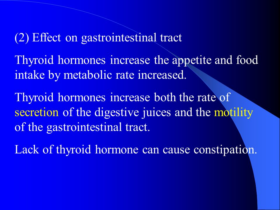 (2) Effect on gastrointestinal tract