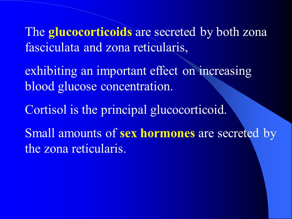 The glucocorticoids are secreted by both zona fasciculata and zona reticularis,