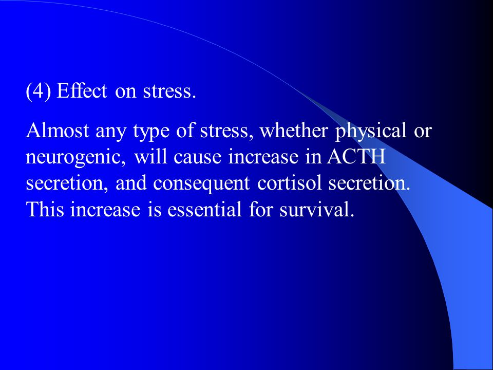 (4) Effect on stress.