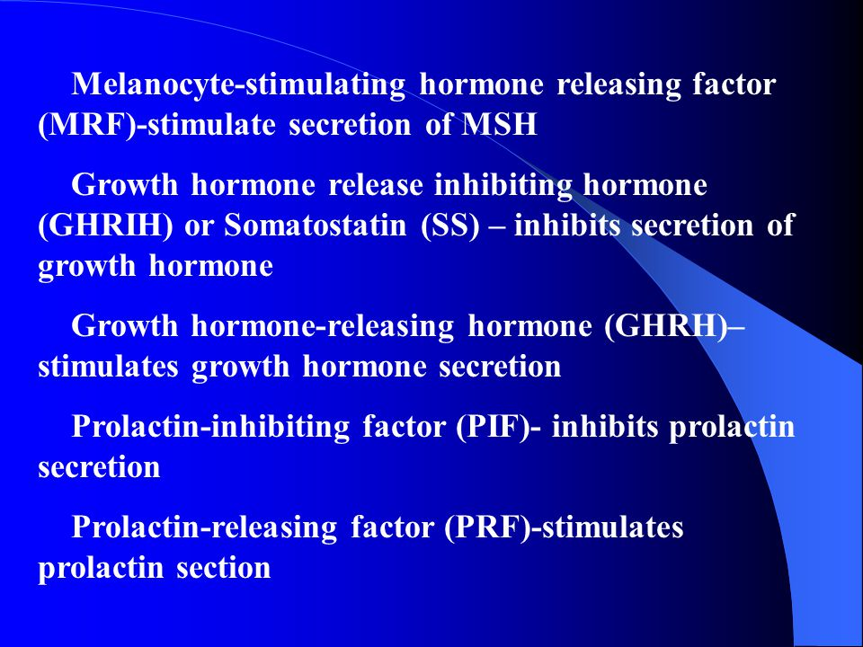 Melanocyte-stimulating hormone releasing factor (MRF)-stimulate secretion of MSH