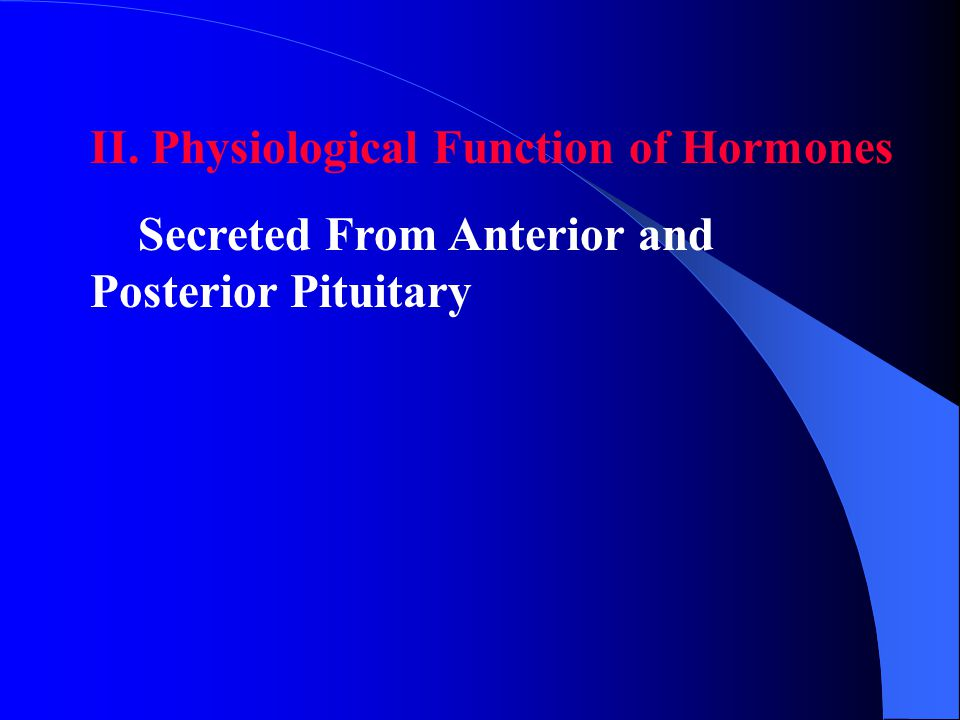 II. Physiological Function of Hormones