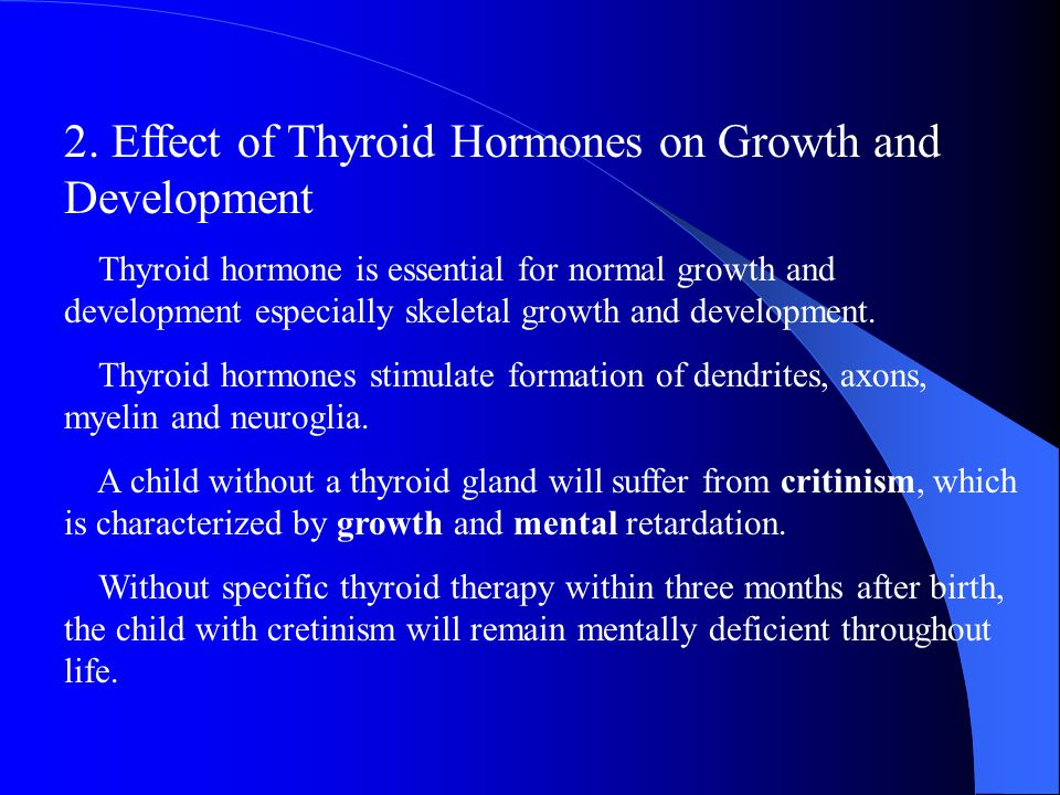 2. Effect of Thyroid Hormones on Growth and Development