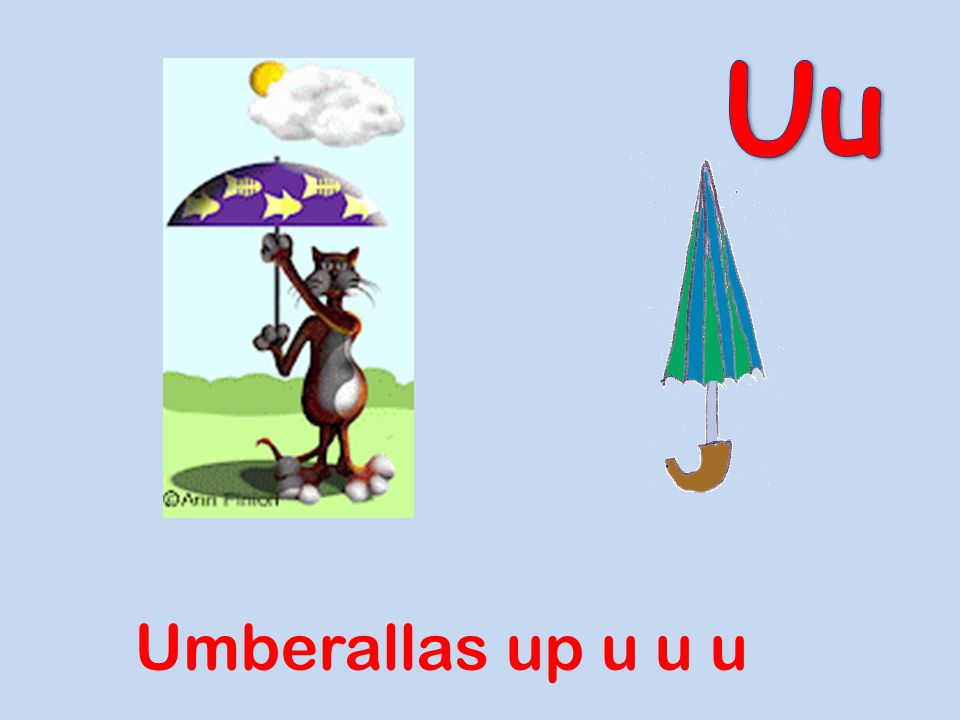 Uu Umberallas up u u u