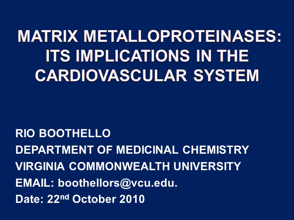 MATRIX METALLOPROTEINASES: ITS IMPLICATIONS IN THE CARDIOVASCULAR SYSTEM