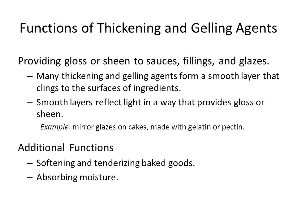 Functions of Thickening and Gelling Agents