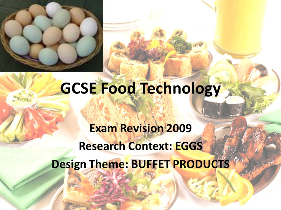 Research Context: EGGS Design Theme: BUFFET PRODUCTS
