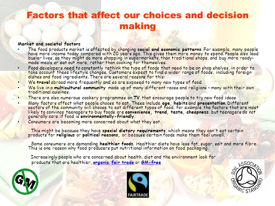 Factors that affect our choices and decision making