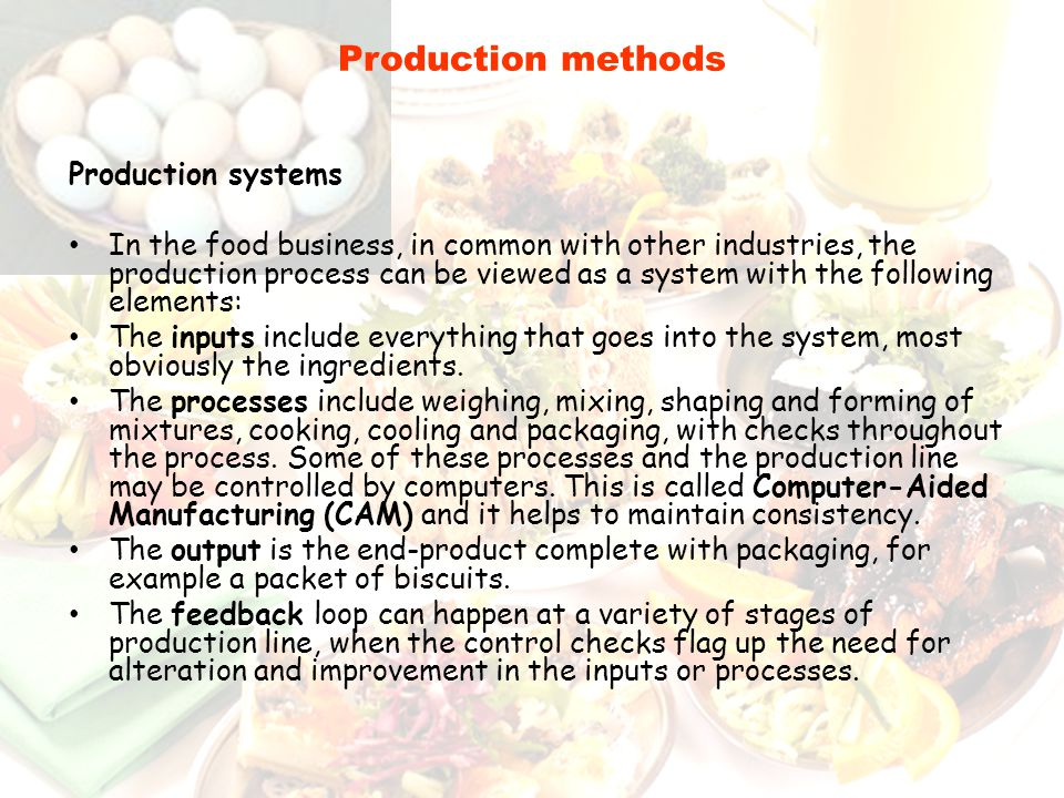 Production methods Production systems