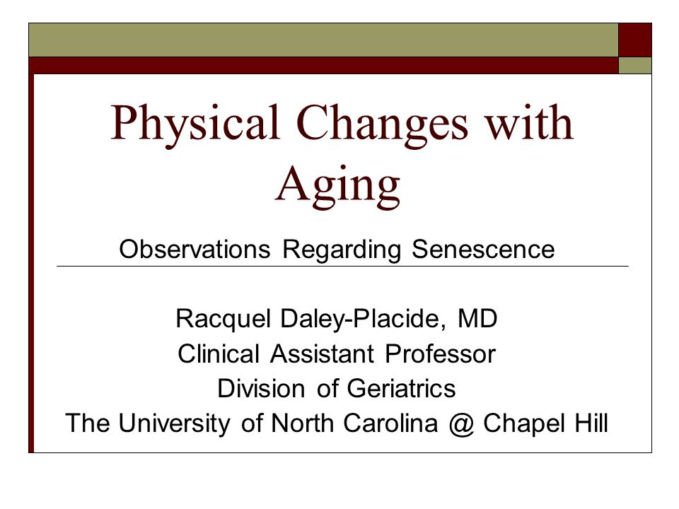Physical Changes with Aging