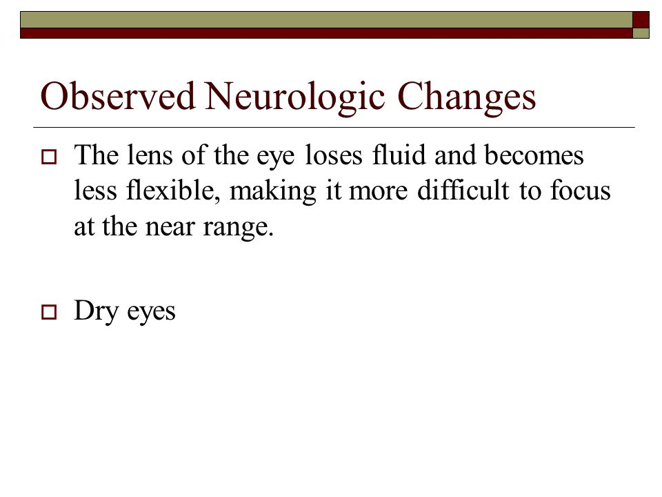 Observed Neurologic Changes