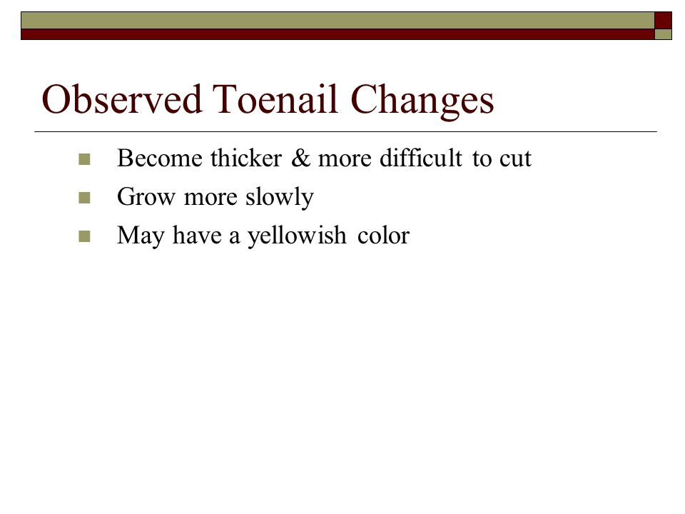 Observed Toenail Changes