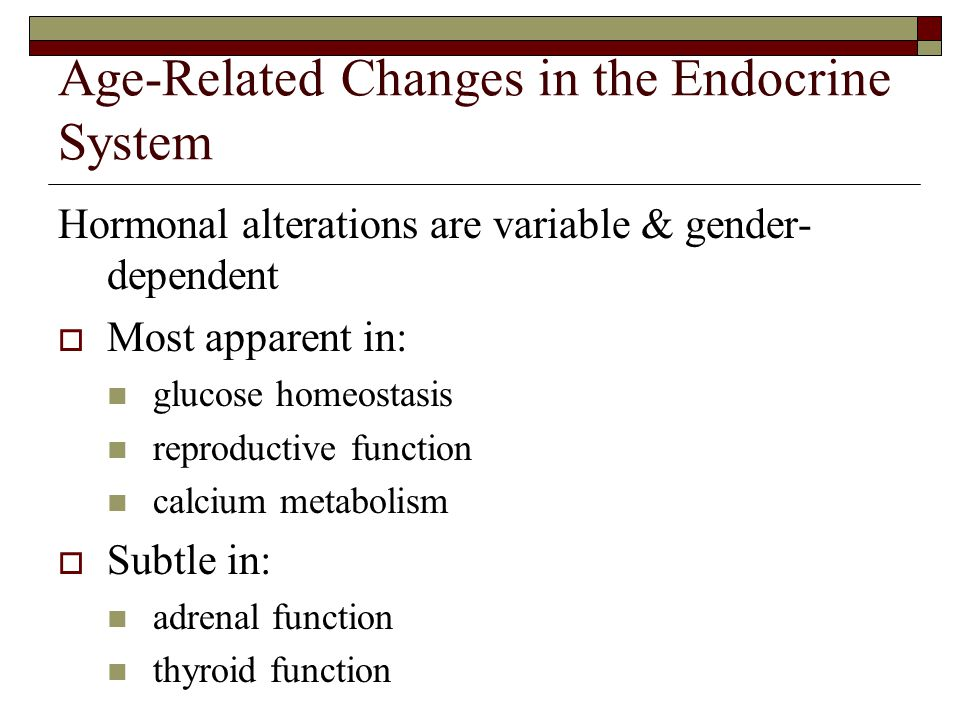 Age-Related Changes in the Endocrine System
