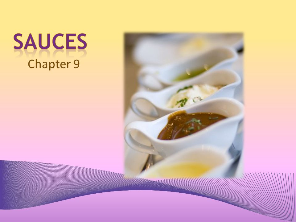 Sauces Chapter 9