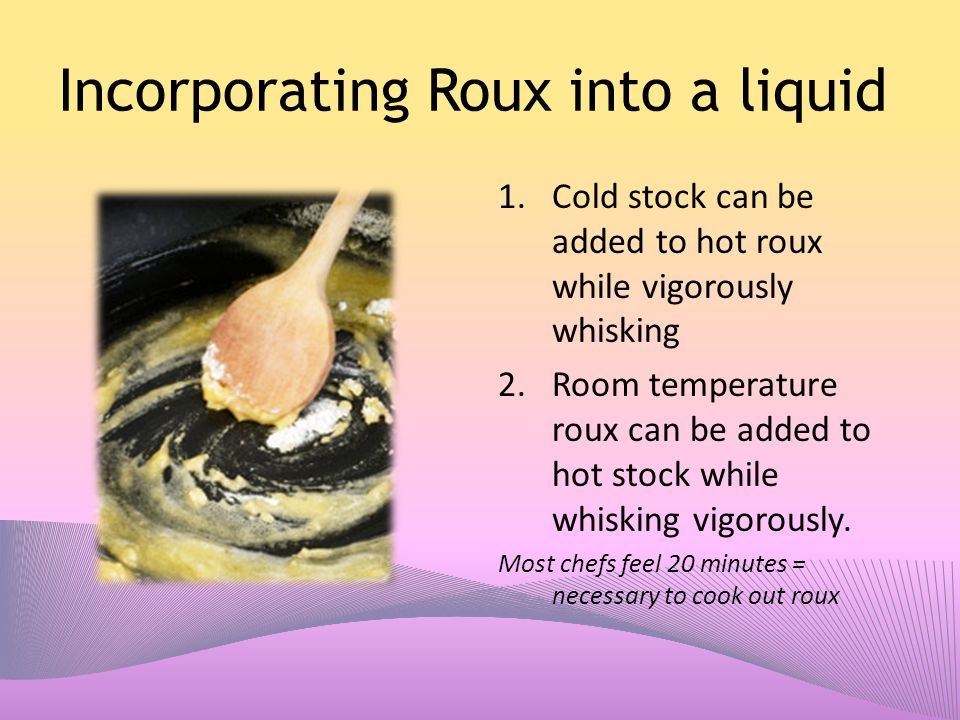 Incorporating Roux into a liquid