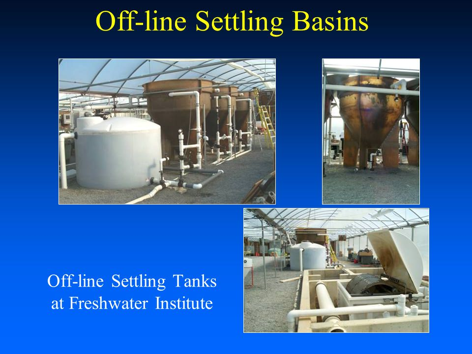 Off-line Settling Tanks at Freshwater Institute