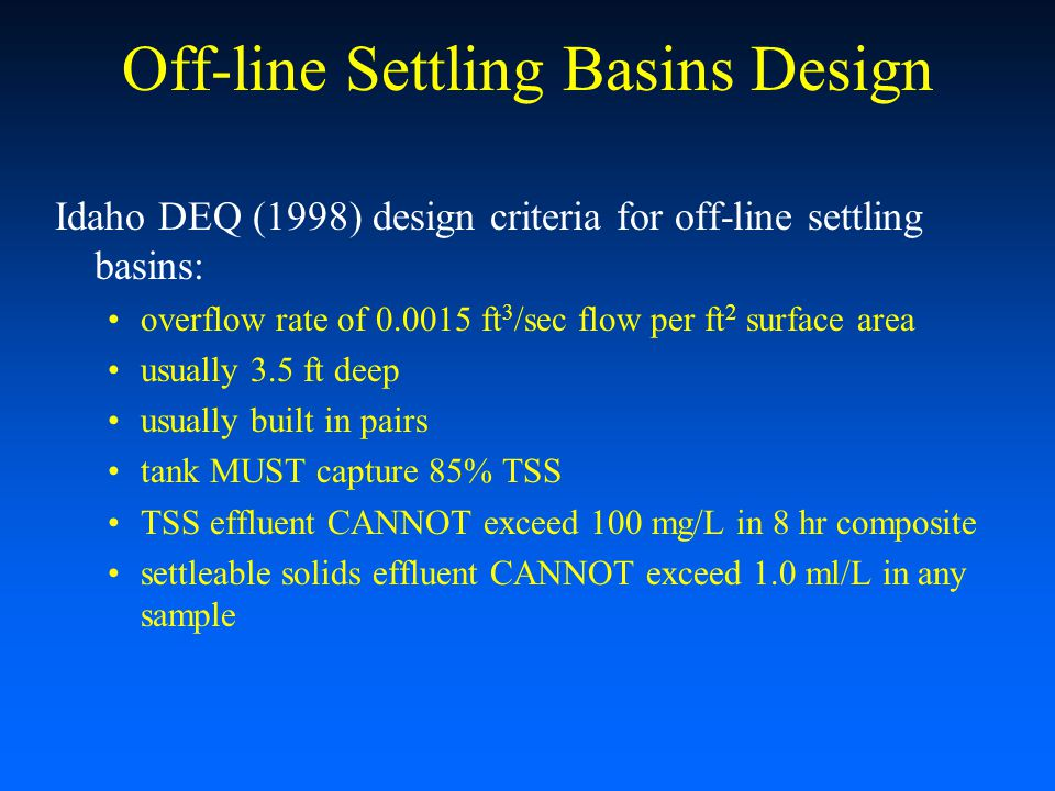 Off-line Settling Basins Design