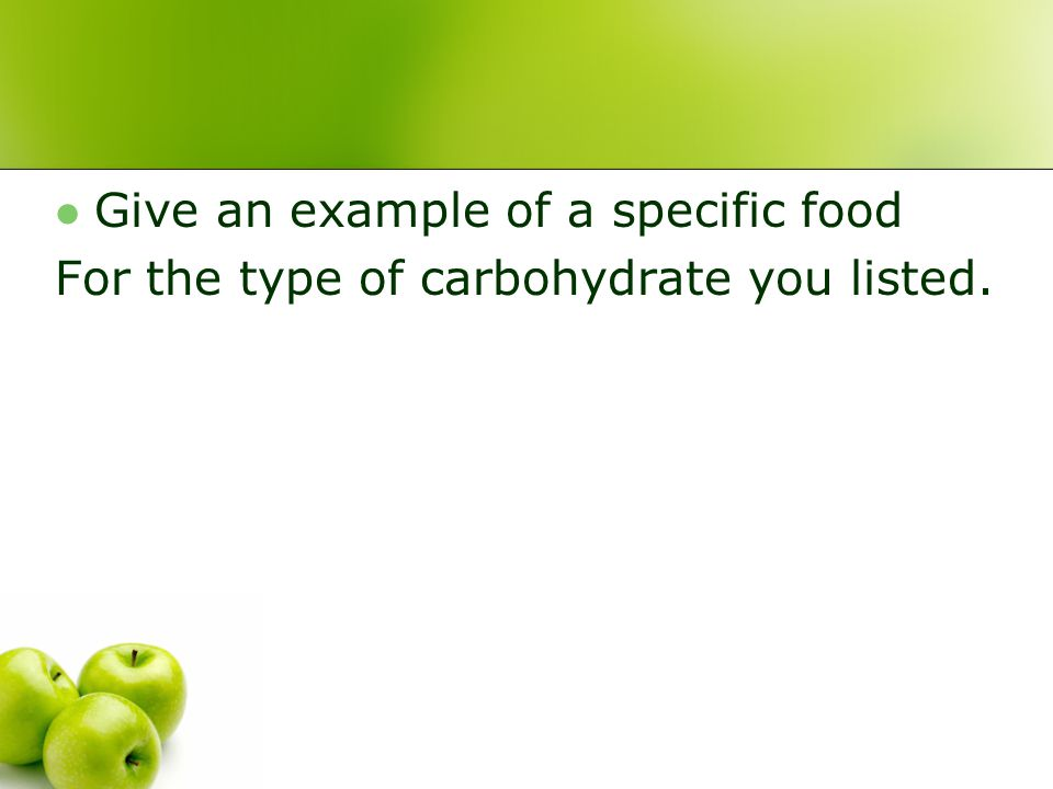 Give an example of a specific food