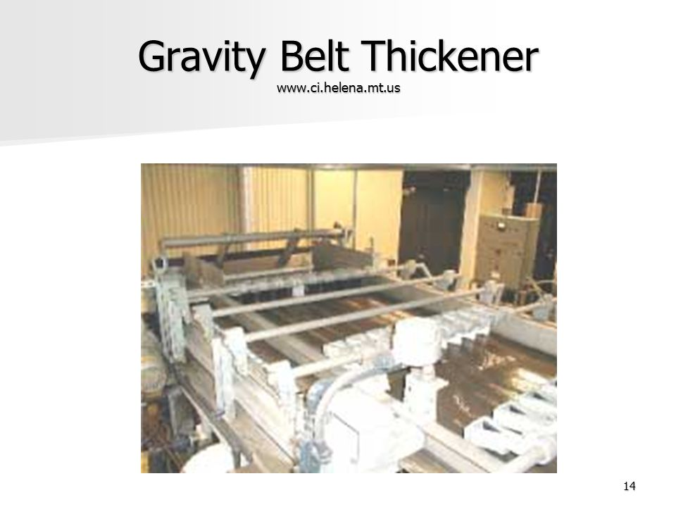 Gravity Belt Thickener www.ci.helena.mt.us