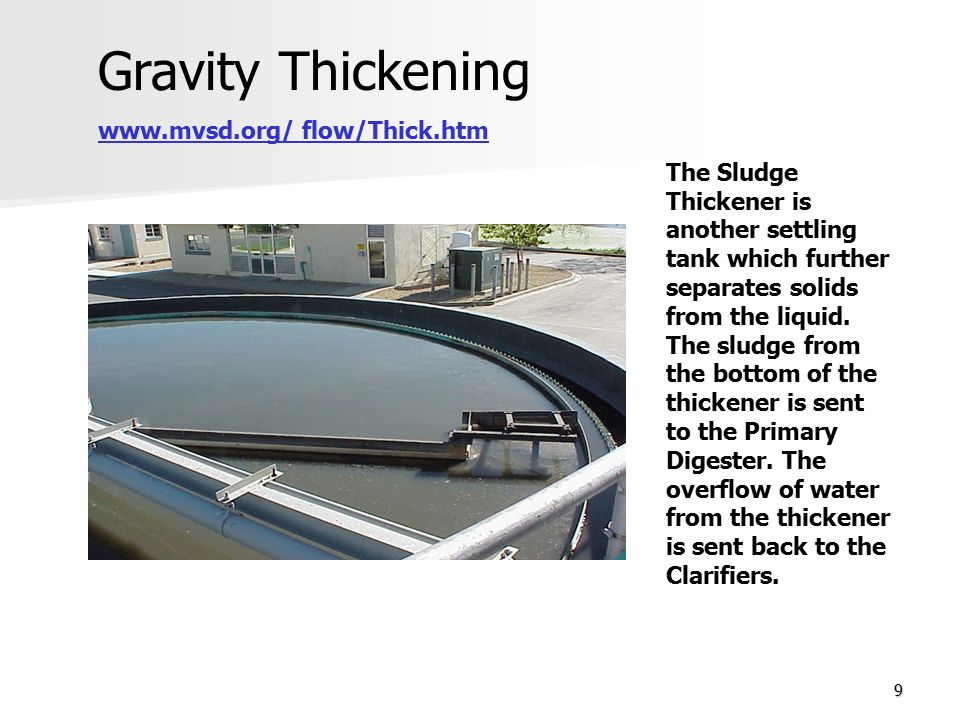 Gravity Thickening www.mvsd.org/ flow/Thick.htm