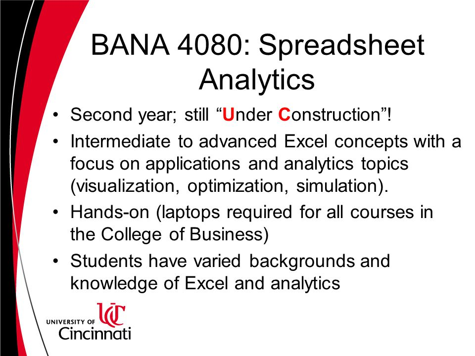 BANA 4080: Spreadsheet Analytics