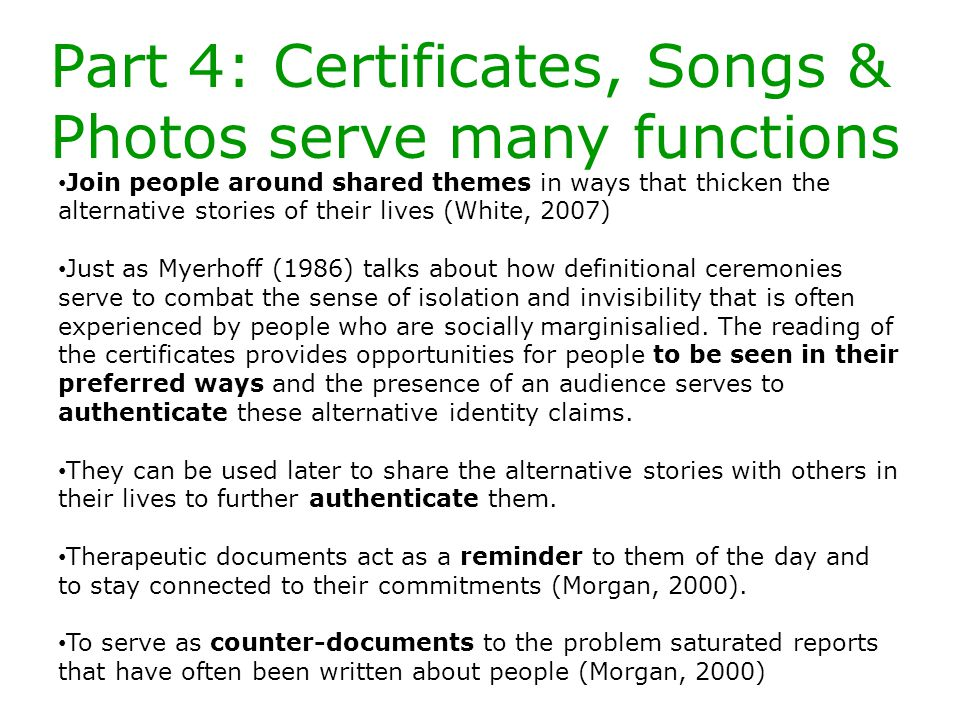 Part 4: Certificates, Songs & Photos serve many functions