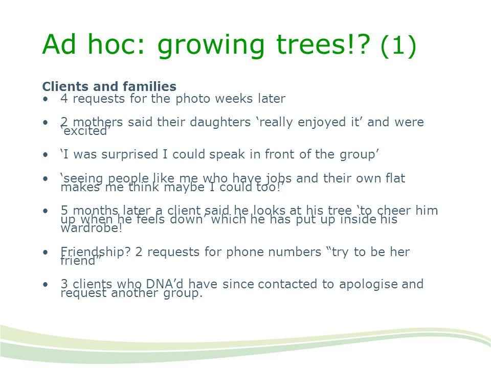Ad hoc: growing trees! (1)