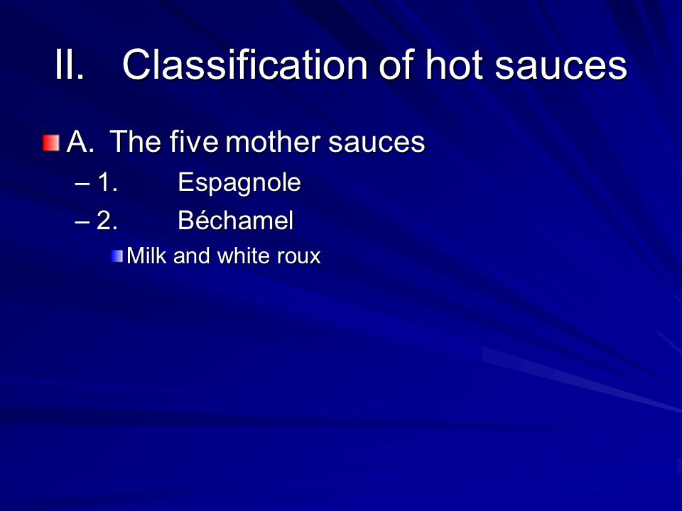 II. Classification of hot sauces