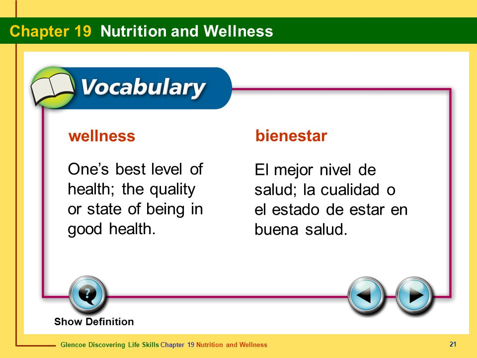 wellness bienestar. One's best level of health; the quality or state of being in good health.