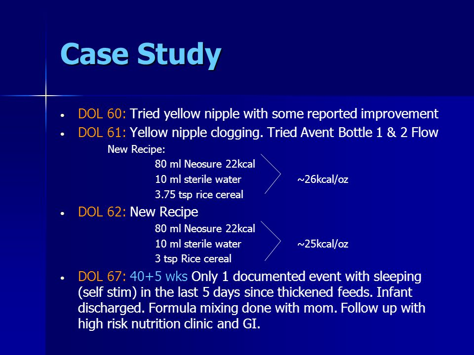 Case Study DOL 60: Tried yellow nipple with some reported improvement