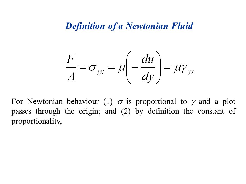 Definition of a Newtonian Fluid