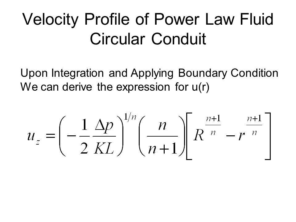 Velocity Profile of Power Law Fluid Circular Conduit