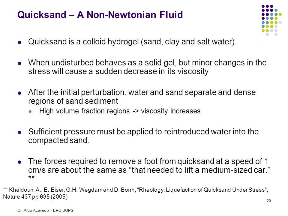 Quicksand – A Non-Newtonian Fluid