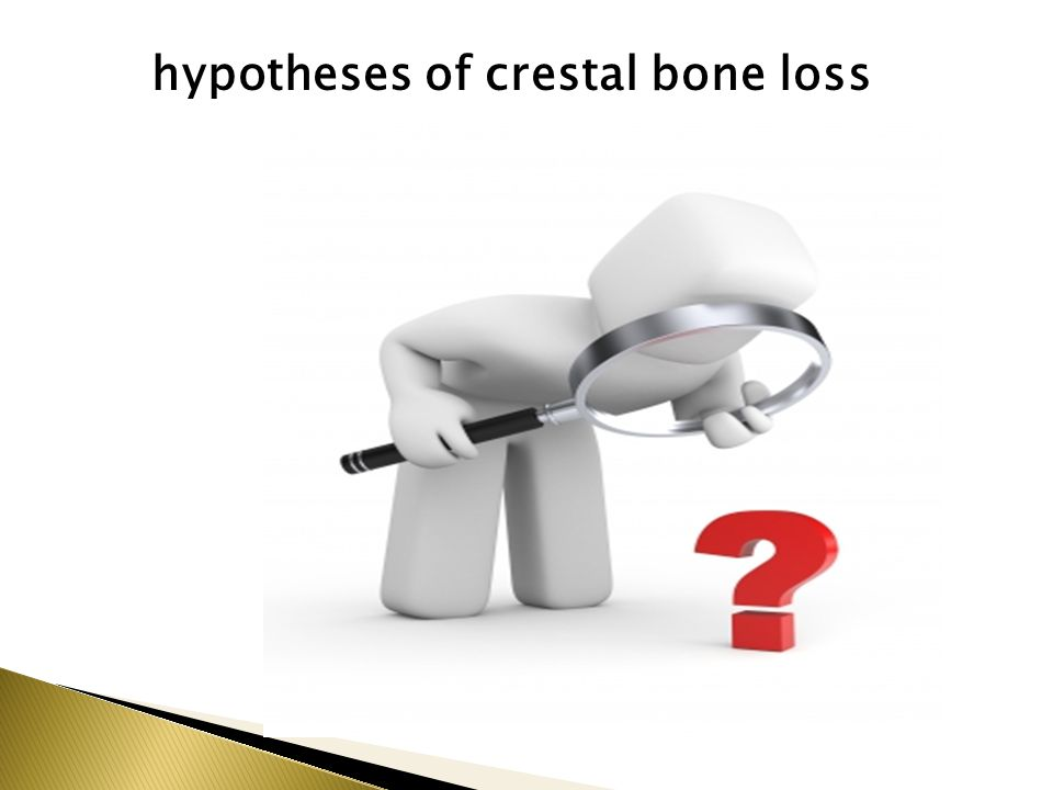 hypotheses of crestal bone loss