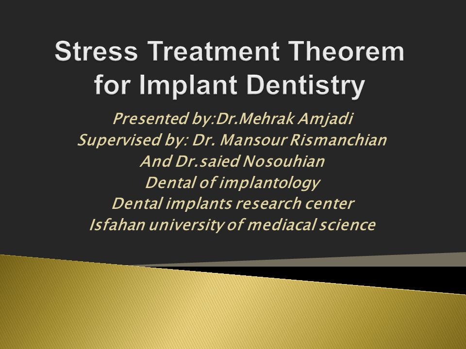 Stress Treatment Theorem for Implant Dentistry