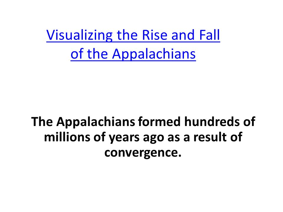 Visualizing the Rise and Fall of the Appalachians