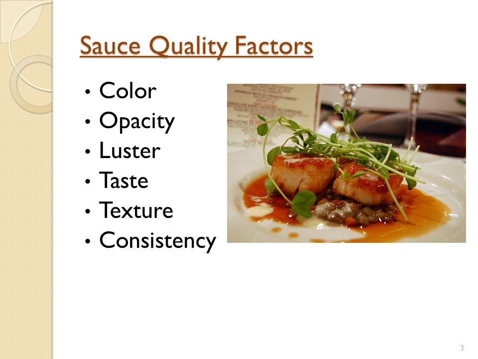 Sauce Quality Factors Color Opacity Luster Taste Texture Consistency