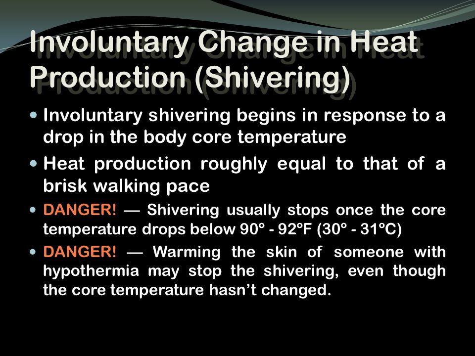 Involuntary Change in Heat Production (Shivering)