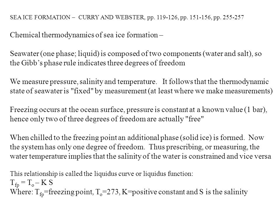 Chemical thermodynamics of sea ice formation –