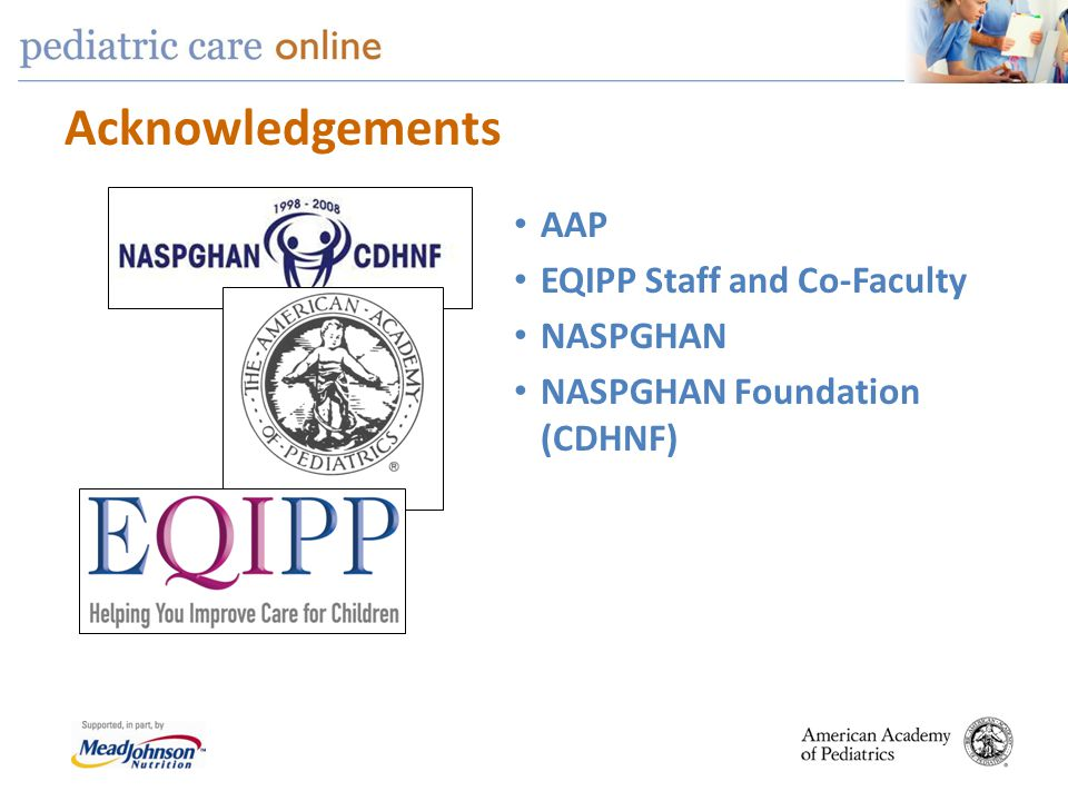 Acknowledgements AAP EQIPP Staff and Co-Faculty NASPGHAN