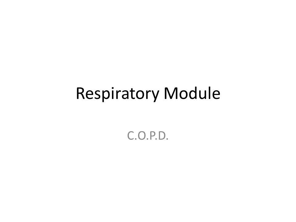 Respiratory Module C.O.P.D.