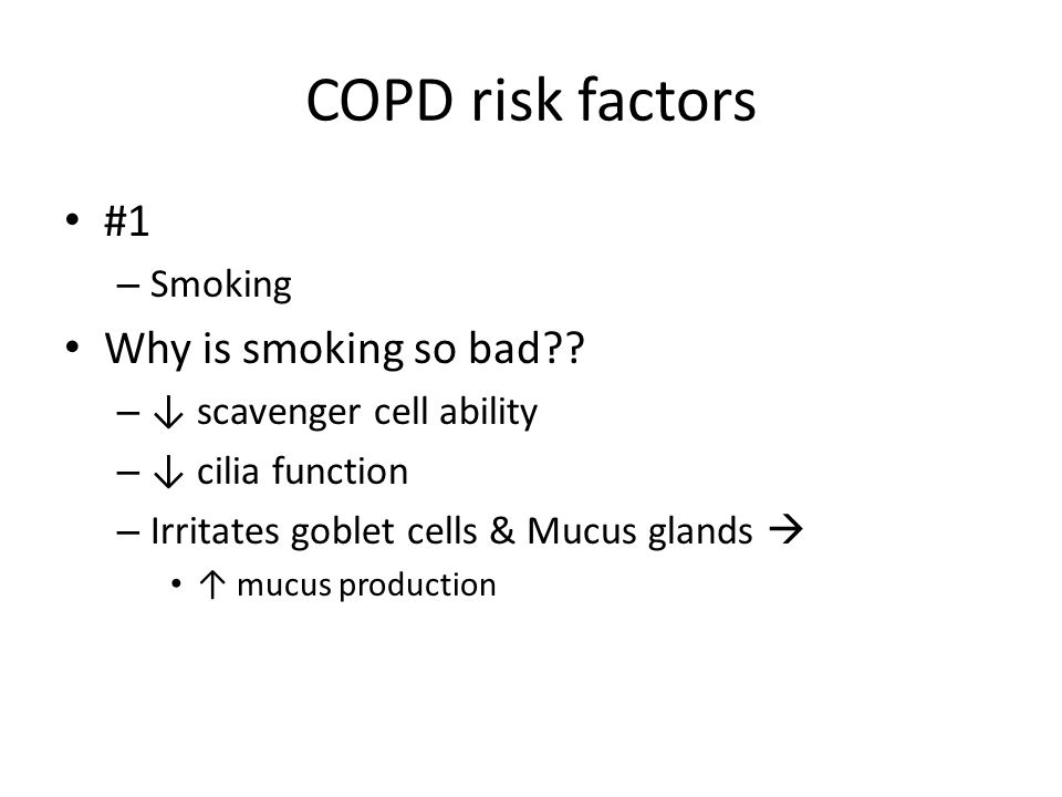 COPD risk factors #1 Why is smoking so bad Smoking
