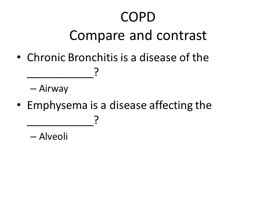COPD Compare and contrast