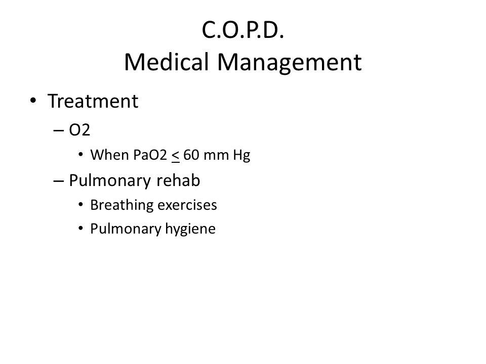 C.O.P.D. Medical Management