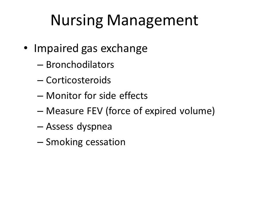 Nursing Management Impaired gas exchange Bronchodilators