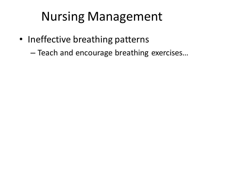 Nursing Management Ineffective breathing patterns