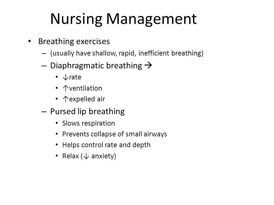 Nursing Management Breathing exercises Diaphragmatic breathing 