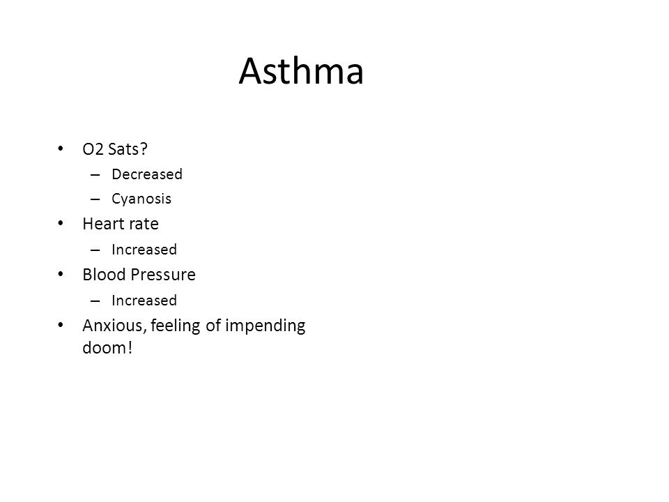 Asthma O2 Sats Heart rate Blood Pressure