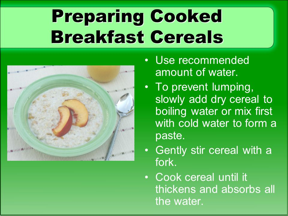 Preparing Cooked Breakfast Cereals