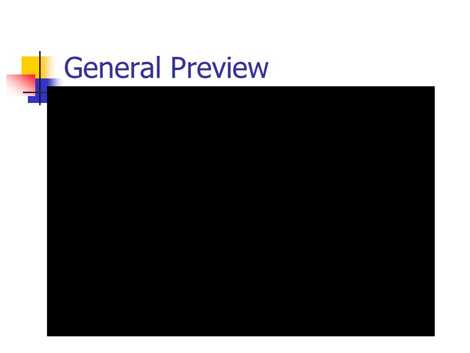 General Preview