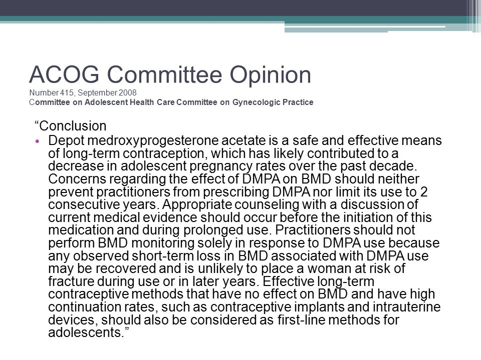 ACOG Committee Opinion Number 415, September 2008 Committee on Adolescent Health Care Committee on Gynecologic Practice